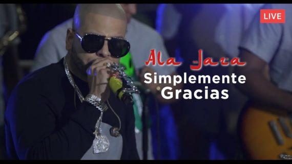 Ala Jaza – Simplemente Gracias (Live)
