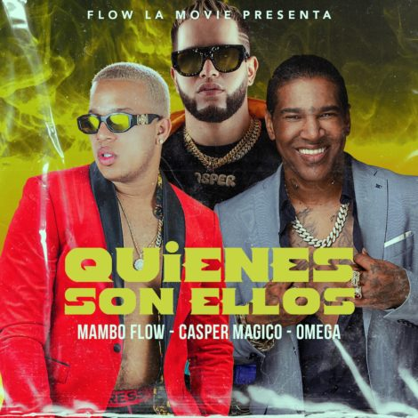 Omega Ft. Casper Magico & Mambo Flow – Quienes Son Ellos (Video Oficial)